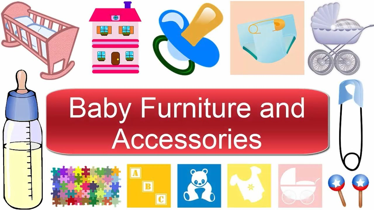 Baby Furniture And Accessories Vocabulary | Baby Room - Learn English - YouTube
