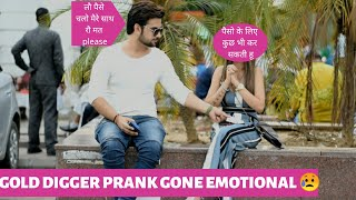 Gold Digger Prank India || Gone Emotional || Pranks In India || New Pranks 2019 || Harsh Chaudhary