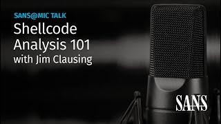 Shellcode Analysis 101 | SANS@MIC Talk