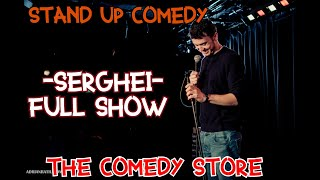 Stand Up Comedy 2019 -Serghei - Full show - Londra -The Comedy Store