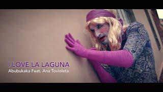 ABUBUKAKA - I LOVE LA LAGUNA