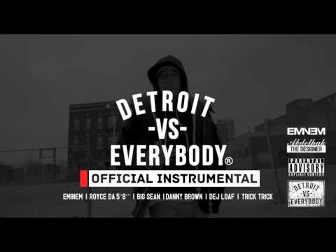 Eminem - Detroit Vs. Everybody ( Instrumental )