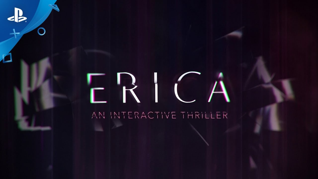 Erica | Launch Trailer | PS4 - YouTube
