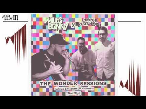 """Circle Research & Miles Bonny """"Jesus Children of America""""   THE WONDER SESSIONS"""