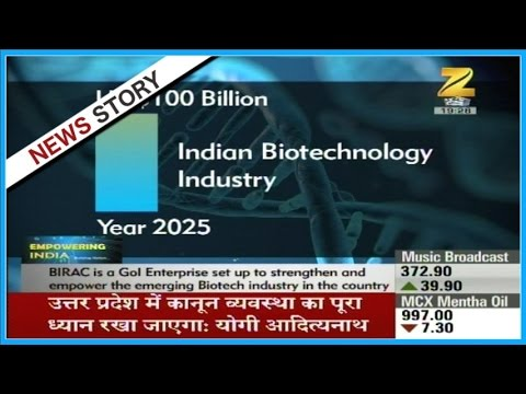Empowering India : Contribution of Biotechnology Industry in the development of India