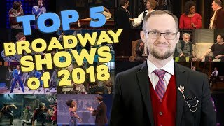 Broadway's 5 Best Shows of 2018