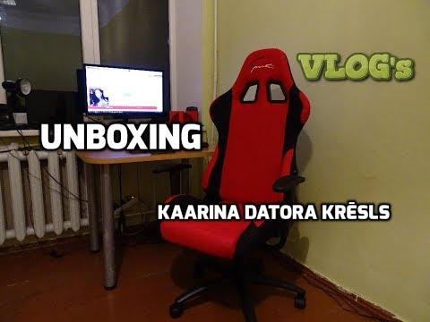 UNBOXING   Kaarina Gaming datora krēsls   VLOG's