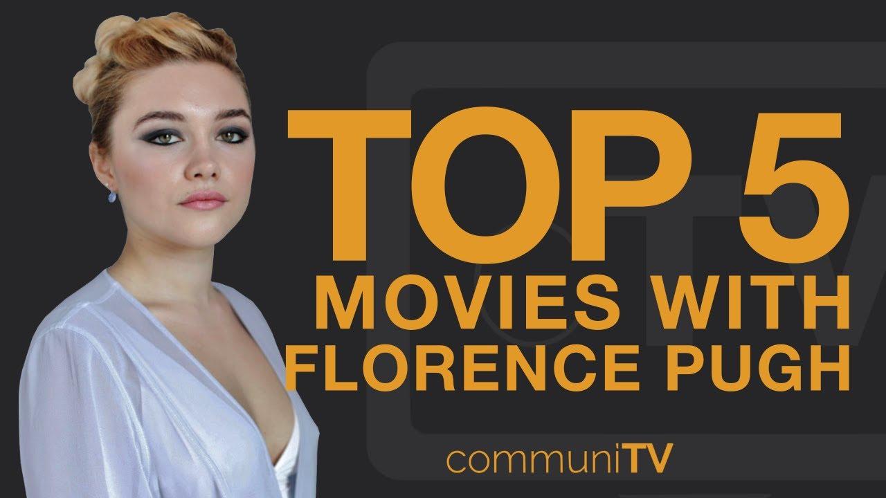 Florence Pugh Top >> Top 5 Florence Pugh Movies