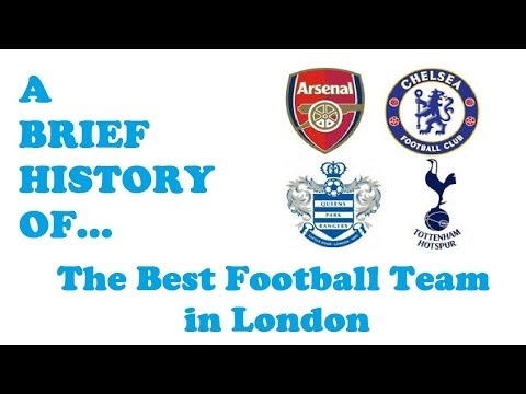 A Brief History Of...The Best Football Team In London