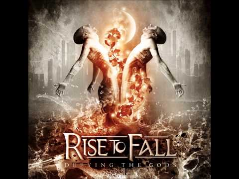Rise to Fall - Defying the Gods 2012 (FULL album)