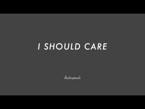 I Should Care- Jazz Backing Track Play Along The Real Book