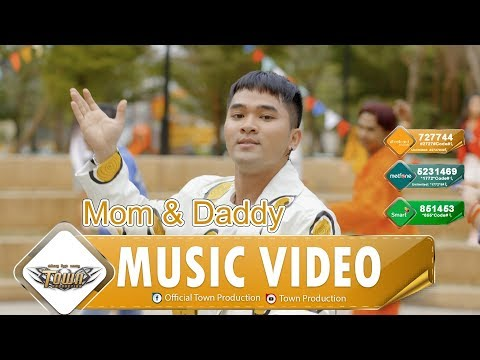 Mom And Daddy - Sokun Therayu【Official MV】