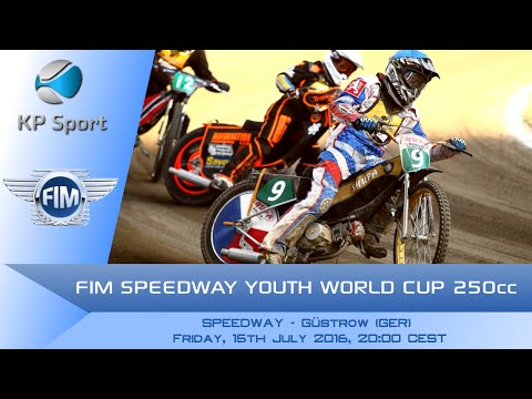 FIM SPEEDWAY YOUTH WORLD CUP 250cc - Güstrow / LIVE [15/07/2016]