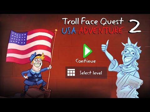 Troll Face Quest: USA Adventure 2 Gameplay Walkthrough All Levels