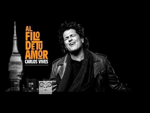 Carlos Vives - Al Filo de Tu Amor (Official karaoke pista ) pistas aries