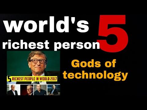 World top 5 richest man 2017   gods of technology !!