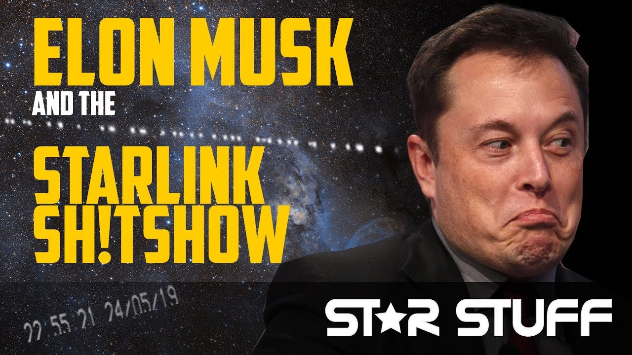 Elon Musk's Starlink Sh!tshow - Astronomers vs Starlink