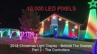 2018 Christmas Lights Behind The Scenes  Part 2 The Controllers