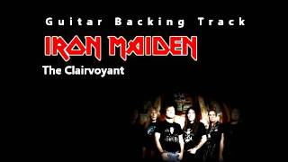 Iron Maiden - The Clairvoyant (Guitar - Backing Track) w/ Vocals