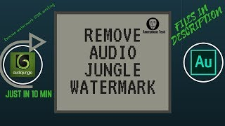 How To Remove Audio Jungle WaterMark For Free
