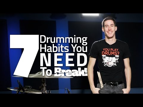 Casey Cooper - 7 Drumming Habits You Need To Break (FULL DRUM LESSON)