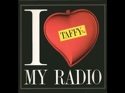 Taffy  I Love My Radio Midnight Radio HD 1985