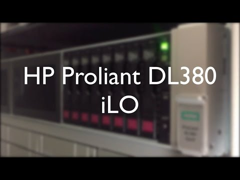 HP Proliant DL380 Gen9: iLO / Integrated Lights-Out