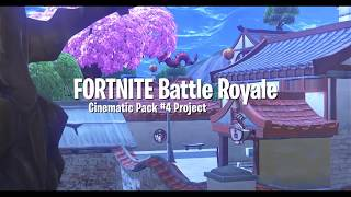 Fortnite - Battle Royale Cinematic Pack #4 Project (1080p 60fps)