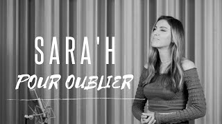SARA'H - POUR OUBLIER