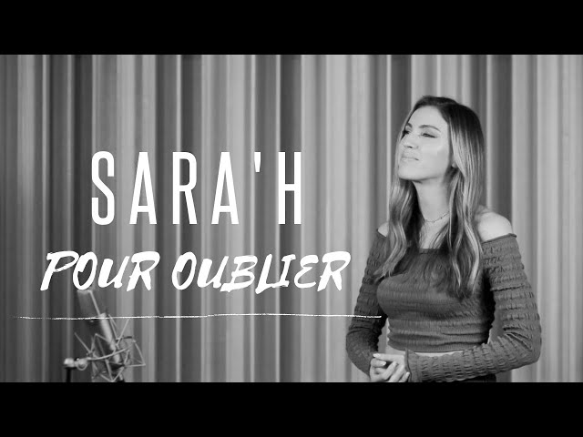 SARA'H - POUR OUBLIER