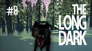 EVERYTHING IS GREAT! - THE LONG DARK (EP.8)