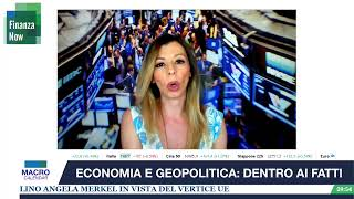 FINANZA NOW. ECONOMIA E GEOPOLITCA: DENTRO AI FATTI con Bepi Pezzulli, Italia Atlantica (13/072020)