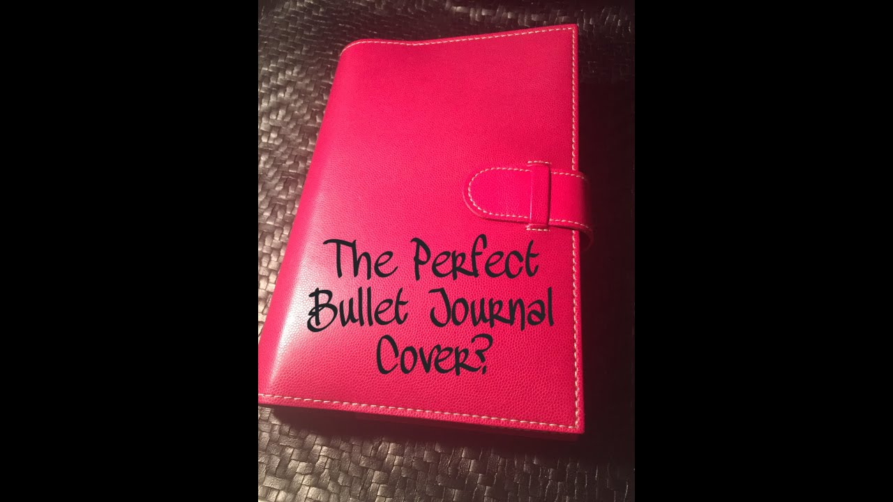 The Perfect Bullet Journal Cover  YouTube
