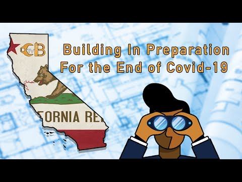 Building In Preparation For the End of Covid-19 | CBTV Sacramento with Logan Williams | 01.14.2021
