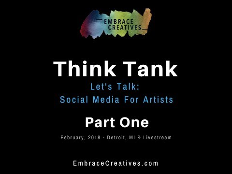 EC Think Tank / Social Media for Artists / Part One