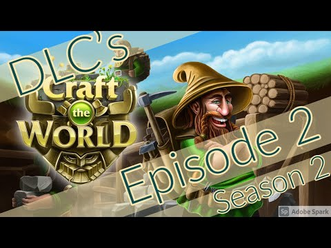 Craft the World | Season 2 | Episode 2 | DLC's Unlocked! |