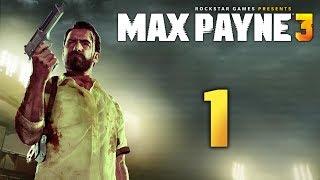 Max Payne 3 - Прохождение игры на русском [#1] | PC