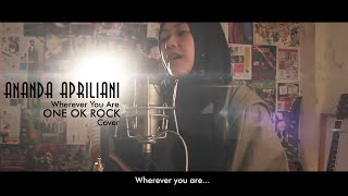 Wherever You Are - ONE OK ROCK (Cover By Ananda Apriliani) thumbnail