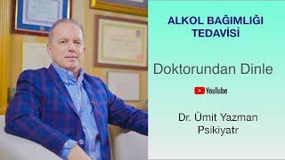 Alkol Bağımlılığı ve Tedavisi |  #alkol | Dr. Ümit Yazman | Doktorundan Dinle