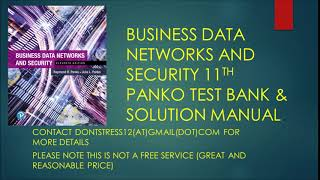 BUSINESS DATA NETWORKS AND SECURITY 11TH BY PANKO TEST BANK AND SOLUTION MANUAL