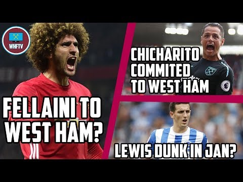 Fellaini to West Ham? Chicharito Committed to West Ham   Moyes wants Dunk in Jan   The West Ham Week