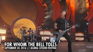 Metallica: For Whom the Bell Tolls (Global Citizen Festival, New York, NY - September 24, 2016)
