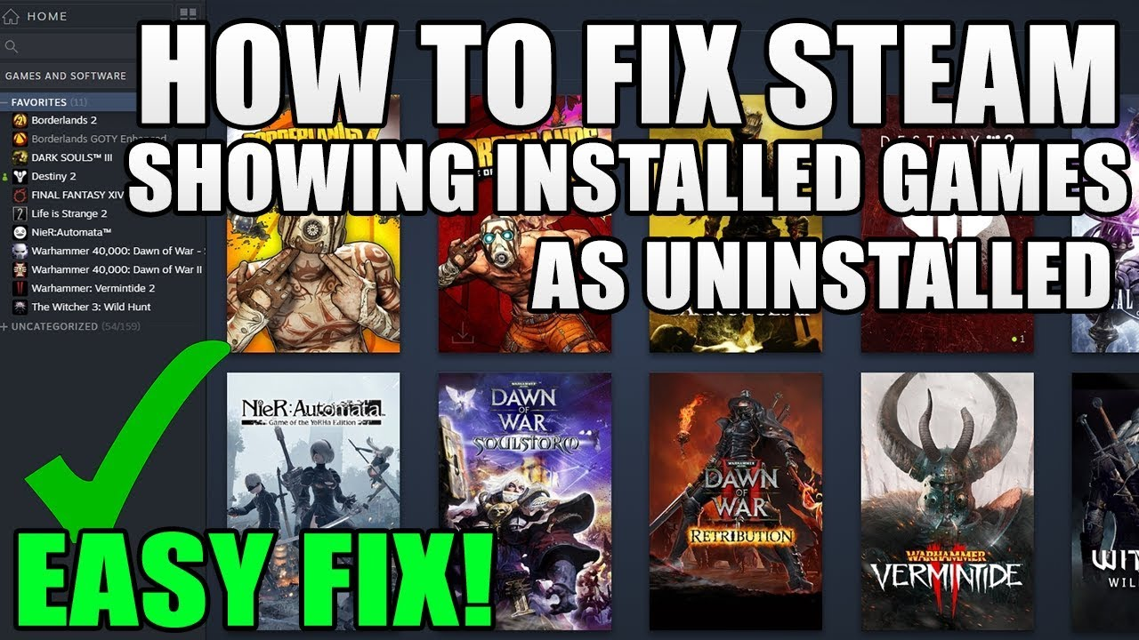 How To Fix Steam Showing Games As Uninstalled Easy Fix Youtube