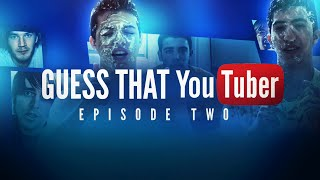 Guess That YouTuber! - EPISODE 2! Thumbnail
