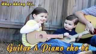 Nhạc Không Lời Hay - Guitar Và Piano Cho Bé