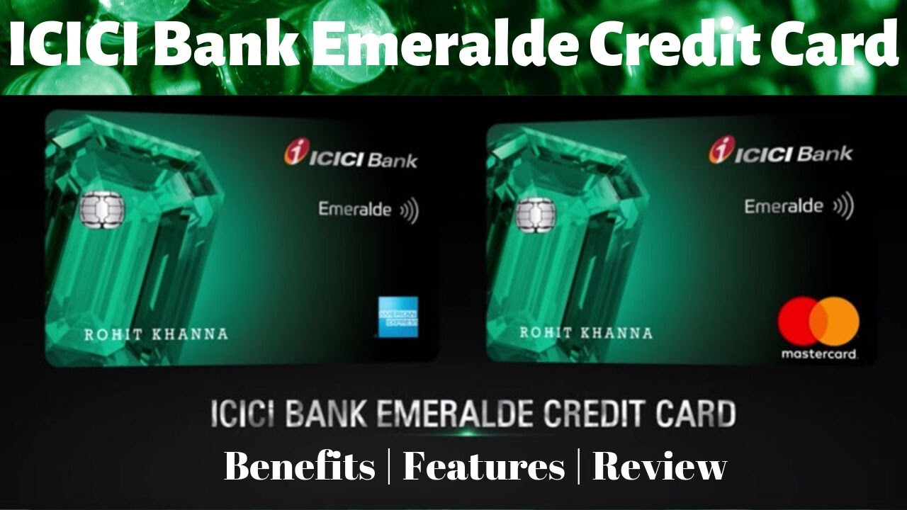 icici bank emeralde credit card review