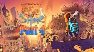 Rise & Shine Let's Play (Part 4)