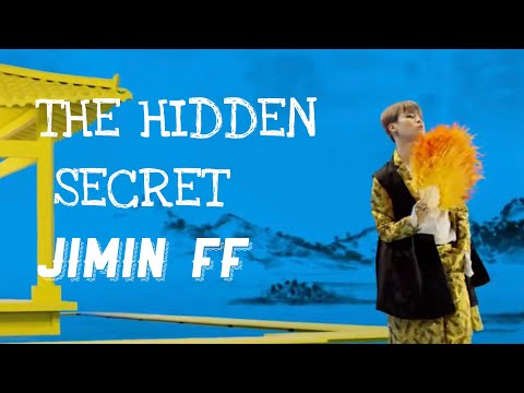 (BTS JIMIN FF) THE HIDDEN SECRET EP1