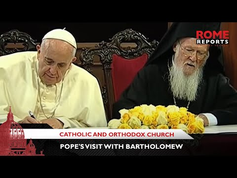 Catholic and Orthodox Church: A look at why the Pope's visit with Bartholomew was key