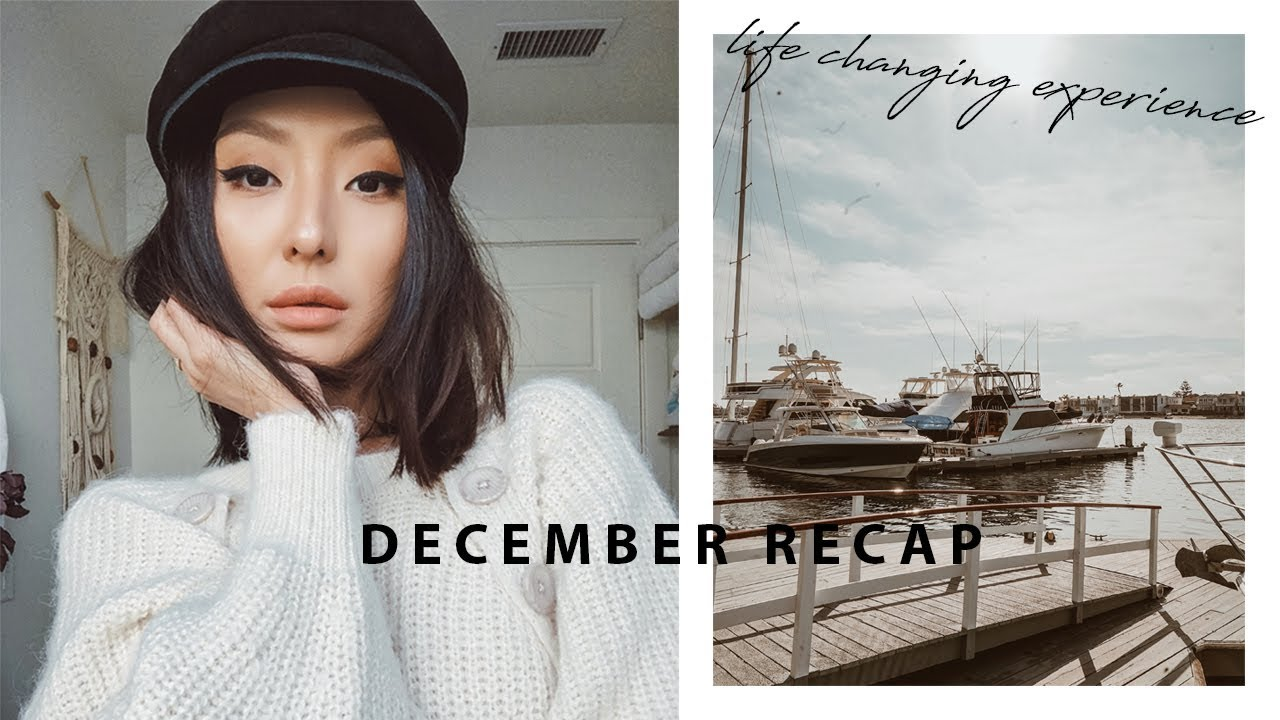 Life Changing Experience   December Recap